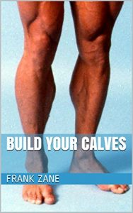 Frank Zane's build your calves book