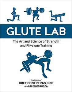 glute lab book by Bret Contreras and glen cordoza